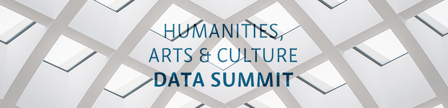 Humanities, Arts & Culture Data Summit